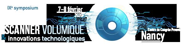 IXe Symposium Scanner Volumique - Nancy 2020 - Imagerie Guilloz